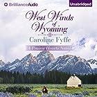 West Winds of Wyoming: Prairie Hearts, Book 3 Hörbuch von Caroline Fyffe Gesprochen von: Kate Rudd