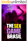 The Sex Game Brasil - Um Reality Show Diferente