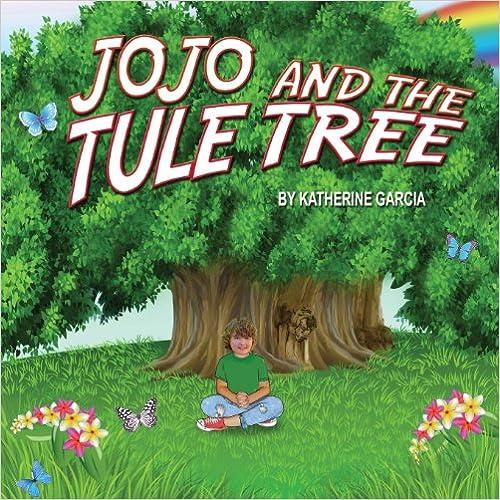 JoJo and the Tule Tree