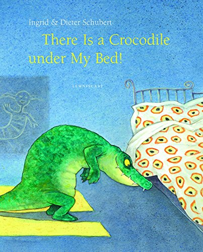 (There Is a Crocodile Under My Bed)