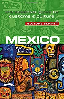 Book Cover: Mexico - Culture Smart!: The Essential Guide to Customs & Culture