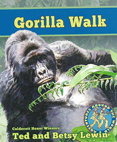 Gorilla Walk Gorilla Walk (Adventures Around the World) by Lee & Low Books