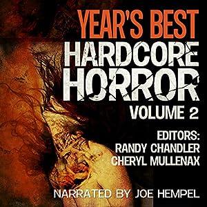 Year's Best Hardcore Horror: Volume 2 Audiobook