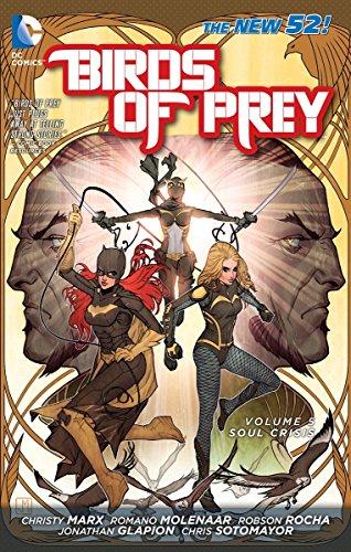Birds of Prey Vol. 5: Soul Crisis (The New 52) (DC Comics: Birds of Prey)
