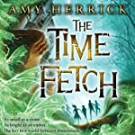 The Time Fetch | Amy Herrick