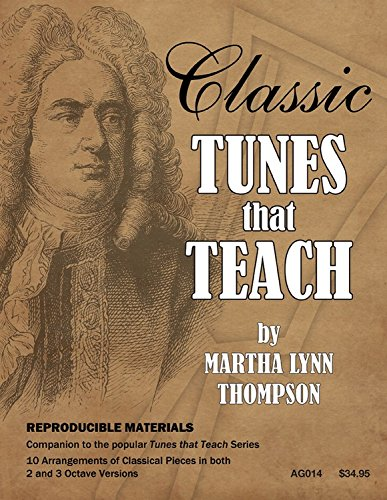 Classic Tunes that Teach (Handbell Collection, Handbell 2-3 octaves, Reproducible)