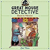 Basil in Mexico: The Great Mouse Detective, Book 3 | Eve Titus