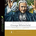 The Evangelistic Zeal of George Whitefield Audiobook by Steven J. Lawson Narrated by Simon Vance