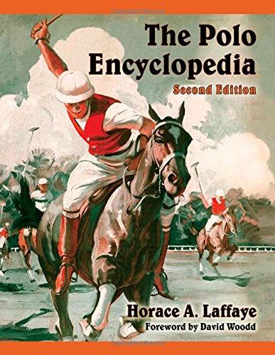 Download The Polo Encyclopedia, 2d ed. PDF