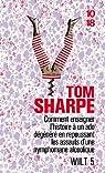Wilt, Tome 5 : Comment enseigner l'histoire à un ado dégénéré en repoussant le assauts d'une nymphomane alcoolique par Sharpe