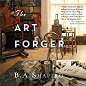 The Art Forger Audiobook by B. A. Shapiro Narrated by Xe Sands