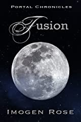 FUSION (Portal Chronicles Book 5) Kindle Edition