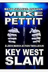KEY WEST SLAM: A Jack Marsh Key West Action Thriller Kindle Edition
