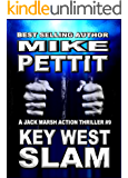KEY WEST SLAM: A Jack Marsh Key West Action Thriller