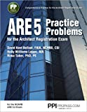 Ppi Are 5 Practice Problems for the Architect Registration E
