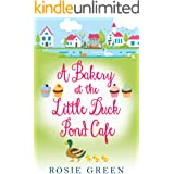 A Bakery at the Little Duck Pond Cafe: (Little Duck Pond Cafe, Book 5)