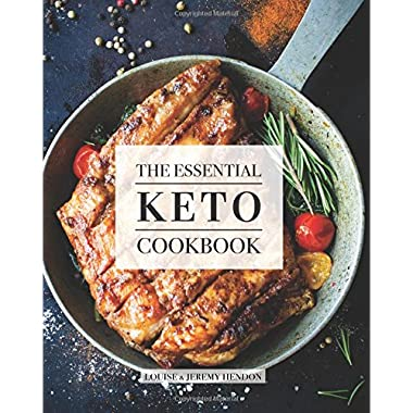 The Essential Keto Cookbook: 124+ Ketogenic Diet Recipes (Including Keto Meal Plan & Food List)