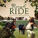 Rough Ride   P. J. King