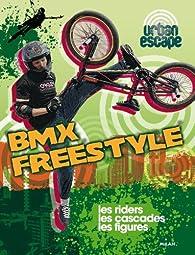 BMX Freestyle par Isabel Thomas
