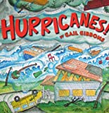 Hurricanes!, Gail Gibbons, 082342233X
