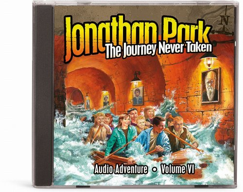 Jonathan Park Volume VI: The Journey Never Taken (Jonathan Park Radio Drama) (MP3)