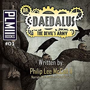 Dr. Daedalus, the Devil's Army Audiobook