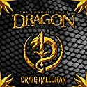 The Chronicles of Dragon Collection: Series 1 Omnibus, Books 1-10 Audiobook by Craig Halloran Narrated by Lee Alan