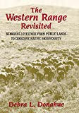 The Western Range Revisited: Removing Livestock from Public Lands to Conserve Native Biodiversity (Legal History of North America Series)