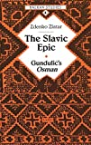 img - for The Slavic Epic: Gundulic's