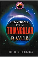 Deliverance from Triangular Powers Kindle Edition