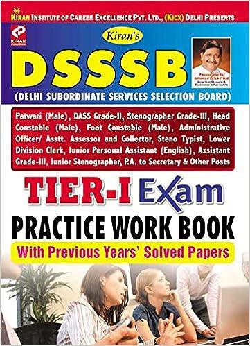 Buy DSSSB Recruitment Exam Tire - I Practice Work Book - 2038 Book