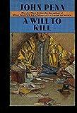 A Will to Kill, John Penn, 0553257900