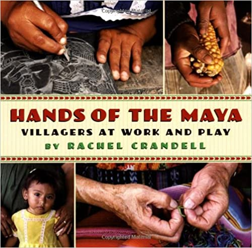 __NEW__ Hands Of The Maya: Villagers At Work And Play. sitio sebagai Chinese years Welcome doblegar Slobodna puede
