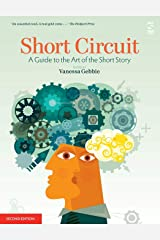 Short Circuit: A Guide to the Art of the Short Story. Edited by Vanessa Gebbie (Revised) Paperback