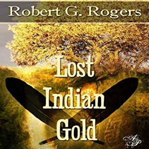 Lost Indian Gold Audiobook