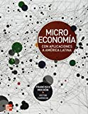 img - for MICROECONOMIA CON APLICACIONES A AMERICA LATINA book / textbook / text book