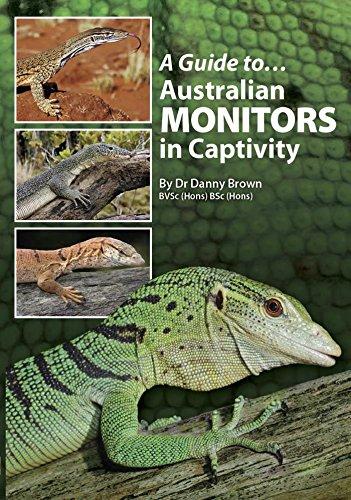 A Guide To Australian Monitors In Captivity  English Edition
