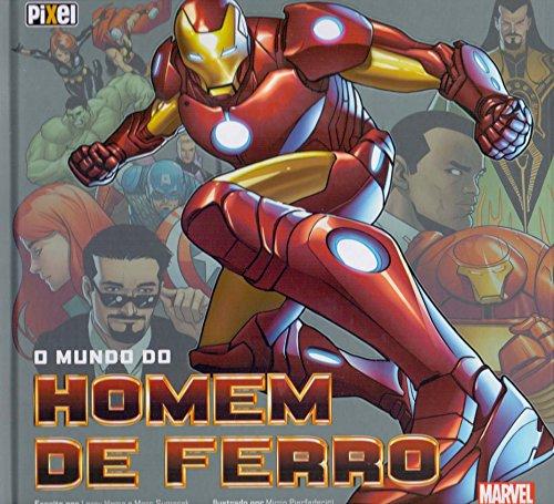 O Mundo do Homem de Ferro