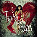 Fairy, Texas Audiobook by Margo Bond Collins Narrated by Melissa Moran