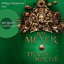 Hexenmacht (Die Krone der Sterne 2) Hörbuch von Kai Meyer Gesprochen von: Philipp Schepmann