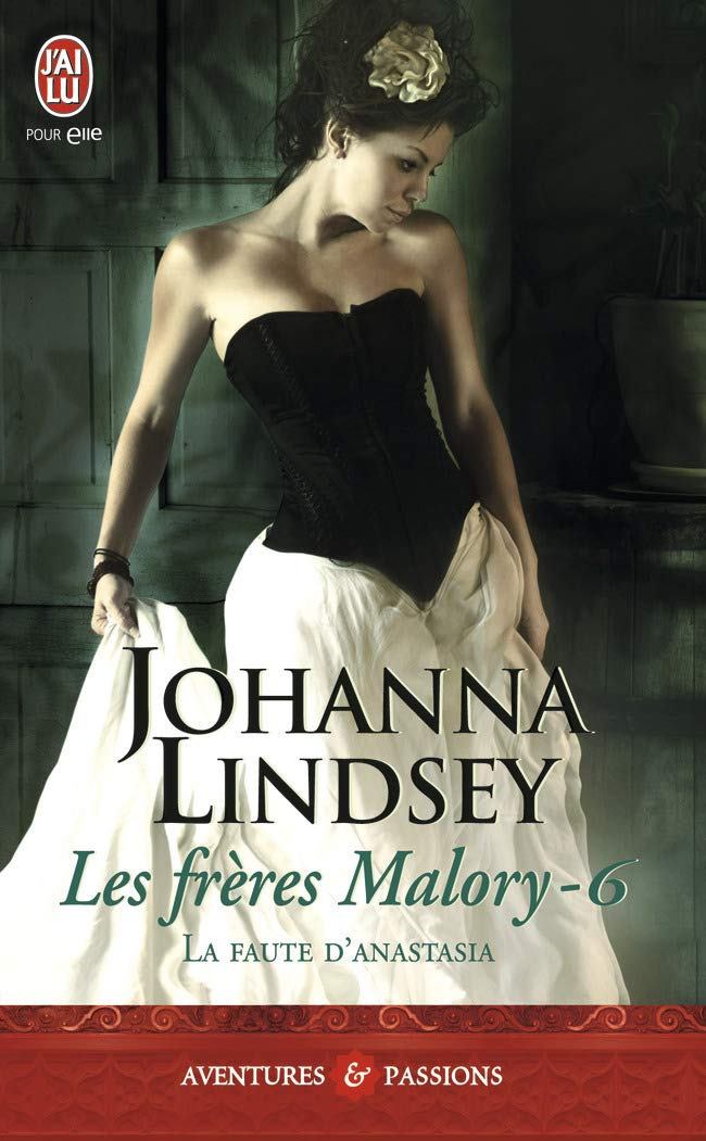 Les frères Malory, Tome 6 : La faute d'Anastasia de Johanna Lindsey 61pofK4YelL