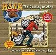 The Dancing Cowboy (Hank the Cowdog)