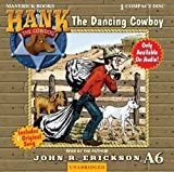 The Dancing Cowboy (Hank the Cowdog)