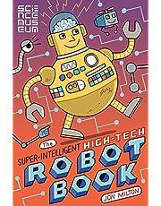 The Super-Intelligent, High-tech Robot Book