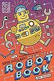 img - for The Super-Intelligent, High-tech Robot Book book / textbook / text book