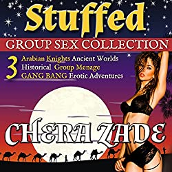 Stuffed: Arabian Nights Group Ménage - Three Book Collection
