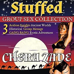 Stuffed: Arabian Nights Group Ménage - Three Book Collection Audiobook