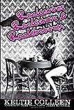 Rockettes, Rockstars and Rockbottom, Keltie Colleen, 1475293011