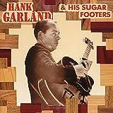 Hank Garland & His Sugar Footers