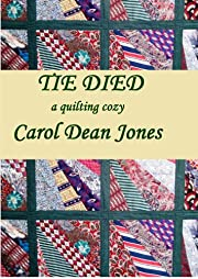 TIE DIED (A Quilting Cozy Book 1)